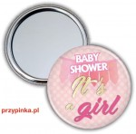 Baby Shower Girl - lusterko 56mm