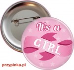 It's a girl! - przypinka 56mm