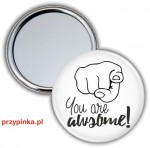 You are AWSOME! - lusterko 56mm