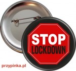 STOP LOCKDOWN - Przypinka na protest - 56mm