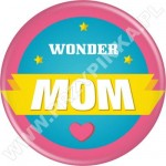 Wonder MOM - przypinka 56mm