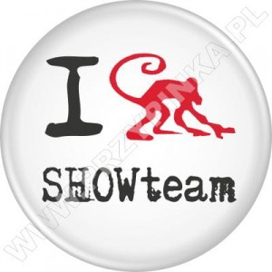 Przypinki  I LOVE SHOWteam