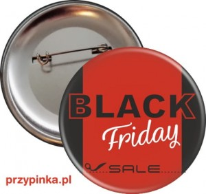 Black Friday Sale - przypinka 56mm