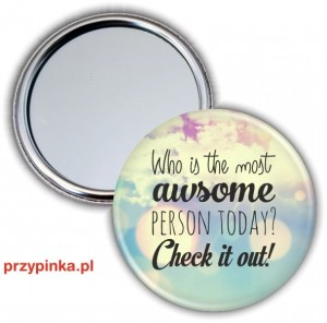 Who is the most AWSOME person - lusterko 56mm