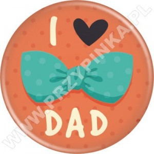I ❤ DAD - magnes 56mm