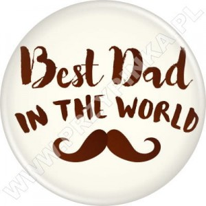 Best Dad In The World - magnes 56mm